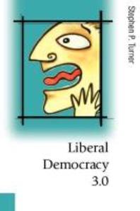 Liberal Democracy 3.0