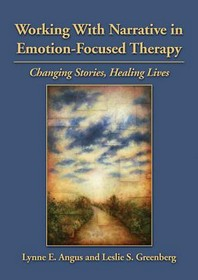 Working with Narrative in Emotion-Focused Therapy