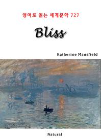 Bliss (영어로 읽는 세계문학 727)