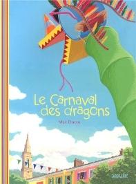 Le Carnaval Des Dragons (Flex)