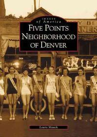 Five Points Neighborhood of Denver