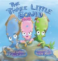 The Three Little Squid