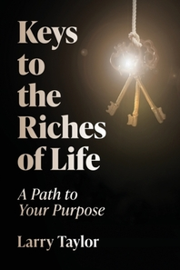 Keys to the Riches of Life