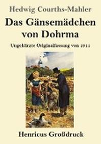 Das Gaensemaedchen von Dohrma (Grossdruck)