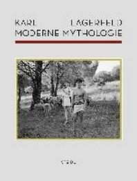 Karl Lagerfeld Moderne Mythologie /Allemand