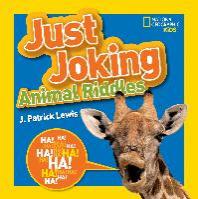 National Geographic Kids Just Joking Animal Riddles