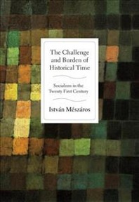 The Challenge and Burden of Historical Time