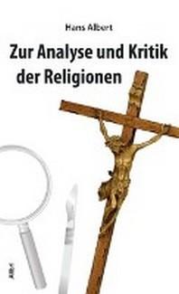 Analyse und Kritik der Religion