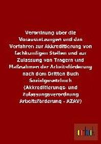 Verordnung Uber Die Voraussetzungen Und Das Verfahren Zur Akkreditierung Von Fachkundigen Stellen Und Zur Zulassung Von Tragern Und Massnahmen Der Arb