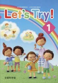 LET'S TRY! 新學習指導要領對應小學校外國語活動敎材 1