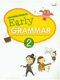 Early Grammar. 2