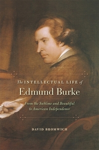 The Intellectual Life of Edmund Burke
