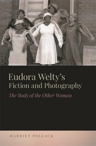 Eudora Welty's Fiction and Photography