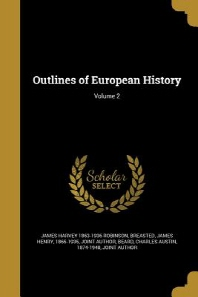Outlines of European History; Volume 2