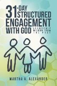 31-Day Structured Engagement with God