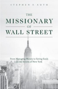 Missionary of Wall Street