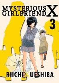 Mysterious Girlfriend X, Volume 3