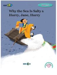 EBS초목달 Why the Sea Is Salty & Hurry, Jane, Hurry스토리북(Level 3)