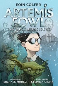 The) Artemis Fowl the Arctic Incident (Graphic Novel