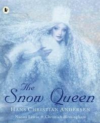 The Snow Queen. Hans Christian Andersen