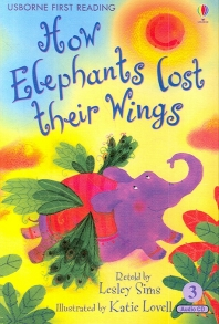 How Elephants Lost Their Wings (with CD)