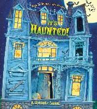 It's Haunted!