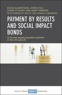 Payment by Results and Social Impact Bonds
