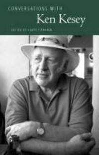 Conversations with Ken Kesey