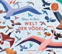 Klaenge der Natur: Welt der Voegel