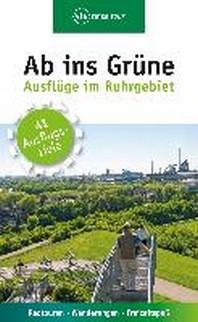 Ab ins Gruene - Ausfluege im Ruhrgebiet