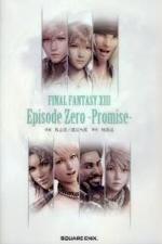 FINAL FANTASY X3 EPISODE ZERO-PROMISE-