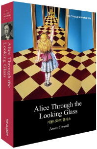 Alice's Through the Looking Glass(거울나라의 앨리스)