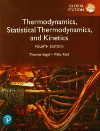 Thermodynamics, Statistical Thermodynamics, and Kinetics(Global Edition)