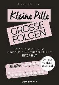 Kleine Pille, grosse Folgen