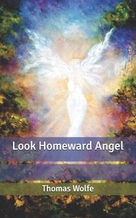 Look Homeward Angel
