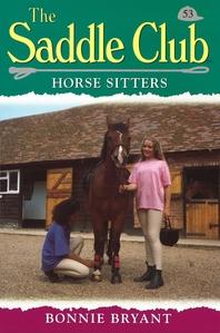 Saddle Club 53  Horse Sitters