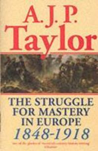 The Struggle for Mastery in Europe