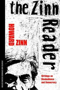 Zinn Reader, 2/e : Wirtings on Disobedience and Democracy