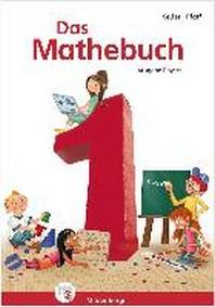 Das Mathebuch 1 - Sch?lerbuch. Ausgabe Bayern