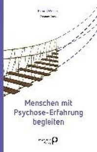 Menschen mit Psychose-Erfahrung begleiten