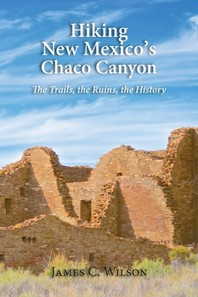 Hiking New Mexico's Chaco Canyon