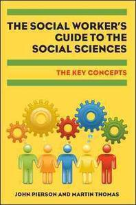 The Social Worker's Guide to the Social Sciences