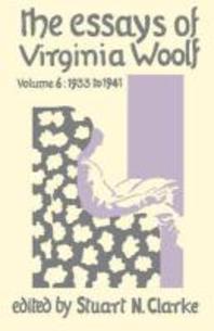 The Essays of Virginia Woolf, Volume 6