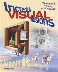 Incredible Visual Illusions