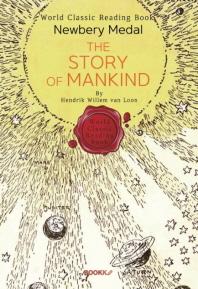 인류 이야기 (제1회 뉴베리상 수상작) - The Story of Mankind (영문판)