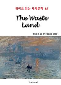 The Waste Land (영어로 읽는 세계문학 83)