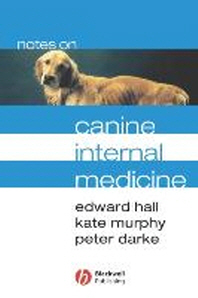 Notes on Canine Internal Medicine