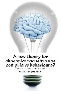 A new theory for obsessive thoughts and compulsive behaviours?