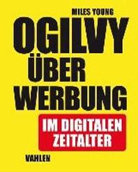 Ogilvy ueber Werbung im digitalen Zeitalter
