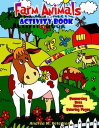 Farm Animals Activity Book for Kids Ages 4-8 Connecting Dots, Mazes, Coloring Pages